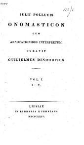 Onomasticon cum annotationibus interpretum: Volume 1