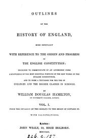 Outlines of the history of England: Volume 1