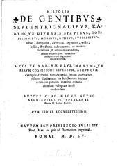 Historia de gentibus septentrionalibus earumque diversis statibus conditionibus moribus ritibus (etc.)
