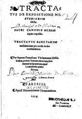 Tractatus de expositione mysteriorum missae... Tractatus sanctarum meditationum pro cordis in Deo constabilitione...