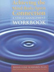 Achieving The Mind Body Spirit Connection Book PDF