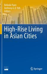 High Rise Living In Asian Cities Book PDF