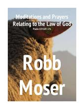 Meditations and Prayers Relating to the Law of God: Psalm 119:169-176