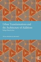 Urban Transformations and the Architecture of Additions PDF