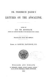 Dr. Friedrich Bleek's Lectures on the Apocalypse