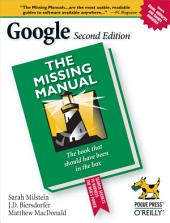 Google: The Missing Manual: The Missing Manual, Edition 2