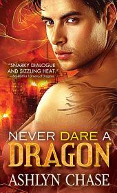 Never Dare a Dragon