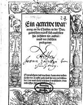 Ein getrewe warnung an die Christen in der Burgawischen marck, sich auch fürohin zu hüten vor aufrur vnnd vor falschen predigernn