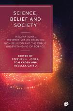 Science  Belief and Society PDF
