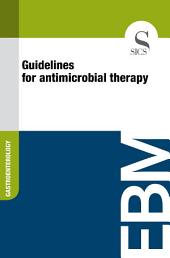Guidelines for antimicrobial therapy
