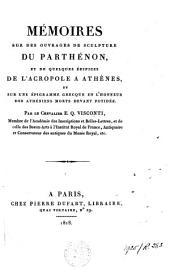 Mémoires sur des ouvrages de sculpture du Parthénon, et de quelques édifices de l'Acropole à Athènes, et sur une épigramme grecque en l'honneur des Athéniens morts devant Potidée