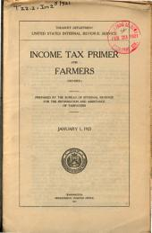 Income Tax Primer for Farmers, Prepared for the Information and Assistance of Taxpayers