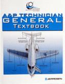 A & P Technician General Textbook