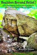 Boulders Beyond Belief