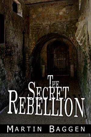 The Secret Rebellion PDF