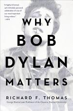 Why Bob Dylan Matters, Revised Edition