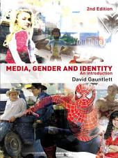 Media, Gender and Identity: An Introduction, Edition 2