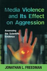 Media Violence and its Effect on Aggression PDF