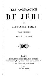 Les compagnons de Jéhu: Volume1