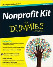 Nonprofit Kit For Dummies: Edition 4