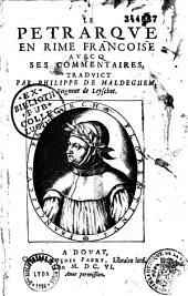 Le Petrarque en rime francoise avecq ses commentaires