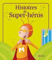 Histoires de Super-héros: Histoires à raconter