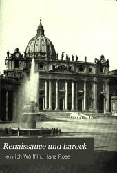 Renaissance und barock: eine untersuchung über wesen und entstehung des barockstils in Italien