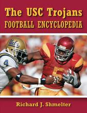 The USC Trojans Football Encyclopedia