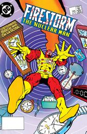 Firestorm: The Nuclear Man (1987-) #70