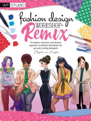 Fashion Design Workshop  Remix