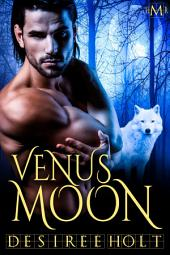 Venus Moon: Hot Moon Rising series