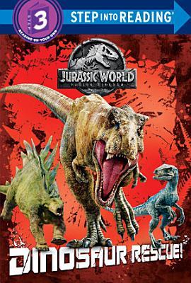 Dinosaur Rescue   Jurassic World  Fallen Kingdom