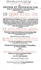 Concordia concors. De origine et progressu formulae concordiae ecclesiarum confessionis Augustanae liber