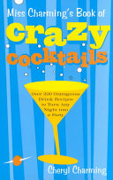 Miss Charming s Book of Crazy Cocktails PDF