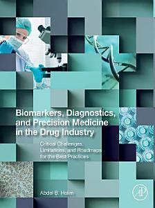 Biomarkers  Diagnostics and Precision Medicine in the Drug Industry