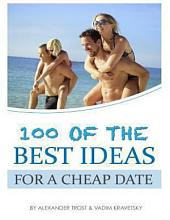 100 of the Best Ideas for a Cheap Date