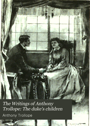 The Writings of Anthony Trollope: The duke's children