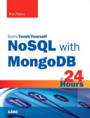 Sams Teach Yourself NoSQL with MongoDB in 24 Hours