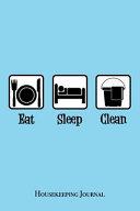 Eat Sleep Clean Journal