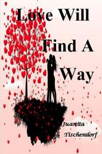 Love Will Find A Way Book