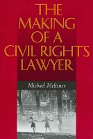 The Making of a Civil Rights Lawyer PDF