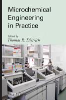 Microchemical Engineering in Practice PDF