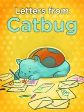 Letters From Catbug