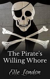 The Pirate's Willing Whore