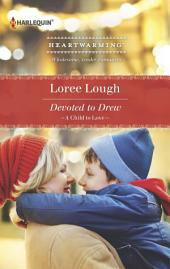 Devoted to Drew: A Clean Romance