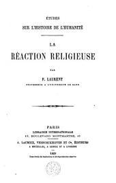 Études sur l'histoire de l'humanité: La réaction religieuse