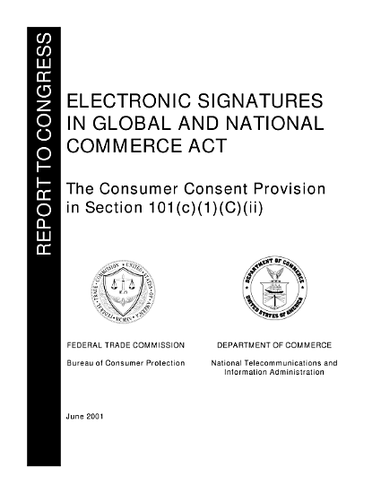 Electronic Signatures in Global and National Commerce Act the consumer consent provision in Section 101 c  1  C  ii    report to Congress  PDF