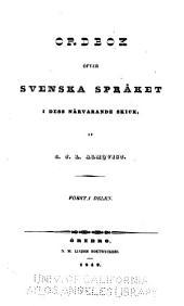 Ordbok öfver svenska språket i dess närvarande skick: Del 1