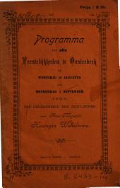 Programma van alle feestelijkheden te Oosterbeek ... ter gelegenheid der inhuldiging van ... koningin Wilhelmina: Volume 1