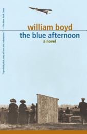 The Blue Afternoon: Volume 1